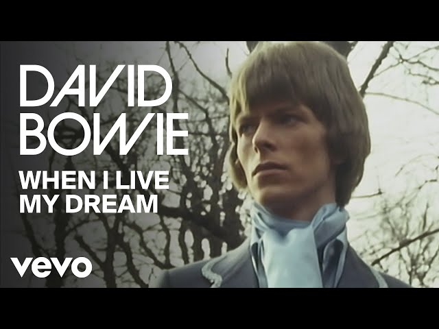 When I Live My Dream - David Bowie