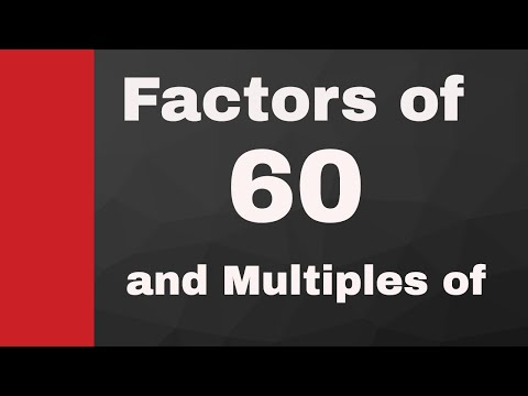 All factors of 60 and Multiples of 60