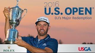 2016 U.S. Open: DJ's Major Redemption