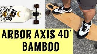 Arbor Axis 40' Longboard Review! 2020 Model