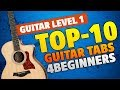 10 Easy Guitar Tabs For Beginners (Guitar Level 1 Tutorial)