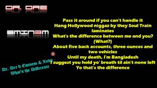 Dr. Dre ft Eminem & Xzibit - What's the Difference (lyrics on screen) HD