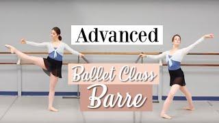 Advanced Ballet Class - Barre | Kathryn Morgan