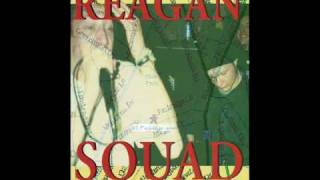 Reagan Squad - Law Abiding Citizen/Stand Out/Off The Edge/What Is Right