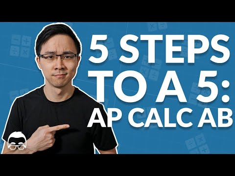 How to Study for AP Calculus AB | 5 Steps to a 5 in 2021 | Albert ...