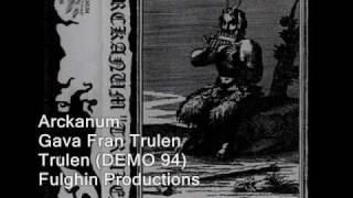 Arckanum - Gava Fran Trulen