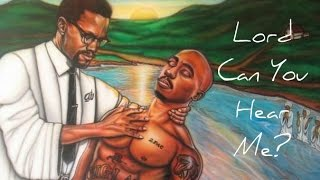 2Pac - Lord Can You Hear Me? (2017 Spiritual Uplifting Song) [HD]