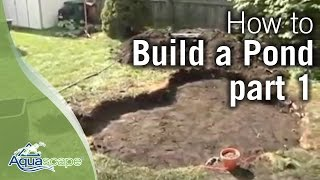 How To Build A Pond Part 1