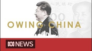 Is China using debt-trap diplomacy to wield its influence around the world? | ABC News