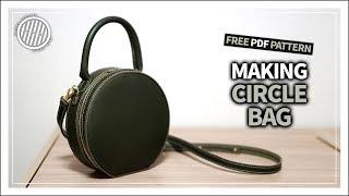 [Leather Craft] Making A Handmade Circle Bag / Free PDF Pattern