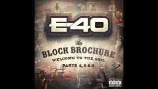 """E 40 """"Breath of Fresh Air"""" Feat  B Legit & Mike Marshall"""