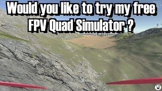 Would you like to try my free FPV quad simulator?