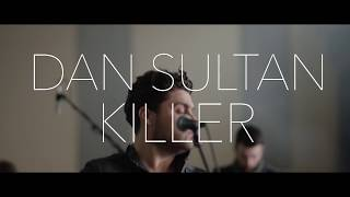 Dan Sultan - Killer (Meat Market Sessions)