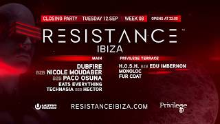 RESISTANCE IBIZA Closing Party Preview