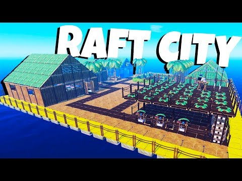 Building the Best City Ever! – Raft Gameplay
