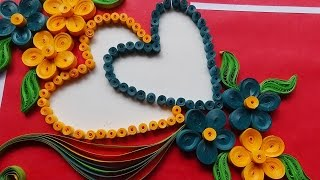 Paper Art   How to make Beautiful Flower with Heart Design Greeting Card   Paper Quilling Art