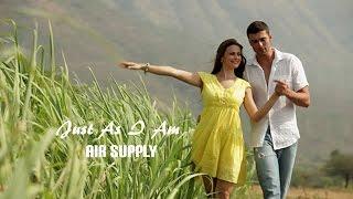 Just As I Am  - Air supply (tradução) HD