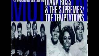 The Temptations - I'm Gonna Make You Love Me - (with Diana Ross & The Supremes)