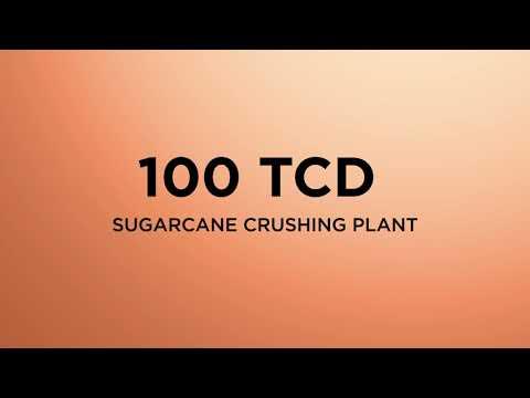 100 TCD Sugarcane Crushing Plant