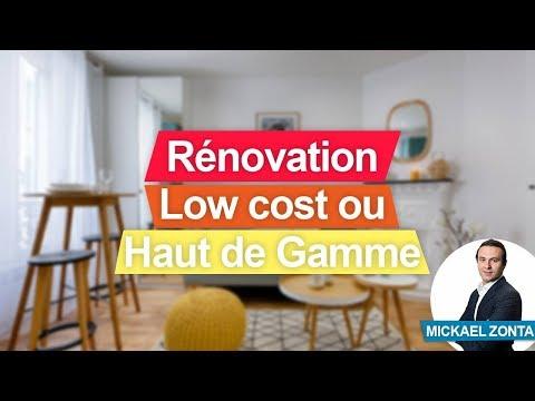 Rénovation : faut-il RENOVER low cost ou haut de gamme ?