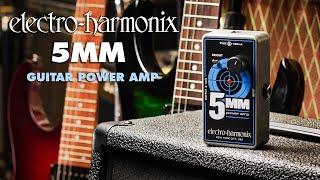 Electro Harmonix 5MM Power Amp Video