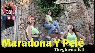 Maradona Y Pelé || Thegiornalisti || Balli Di Gruppo || Easydance Coreografia
