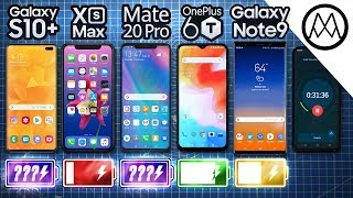 Samsung Galaxy S10+ vs Apple iPhone XS Max vs Huawei Mate 20 Pro vs OnePlus 6T vs Samsung Galaxy Note9 Battery Life DRAIN TEST