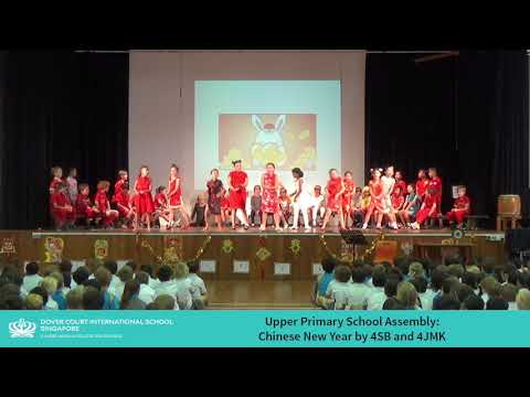 Upper Primary Assembly: Chinese New Year by 4SB and 4JMK