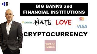 BIG BANKS LOVE Digital Assets | Cryptocurrency FOMO