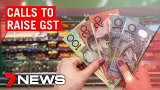 Coronavirus: Calls to raise the GST to cover the COVID-19 fallout | 7NEWS