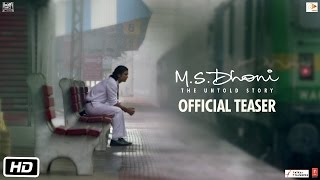 M.S.Dhoni – The Untold Story - Official Teaser