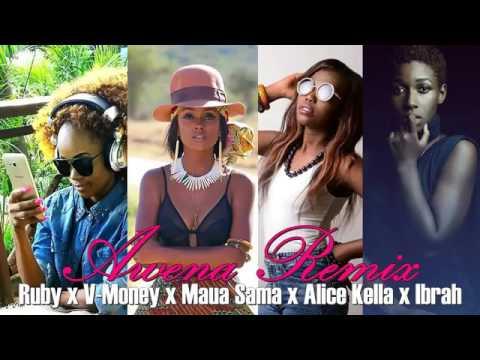 RUBY, VANESSA MDEE, MAUA SAMA, ALICE KELLA & IBRAH - Awena Remix [New Song 2016].mp4