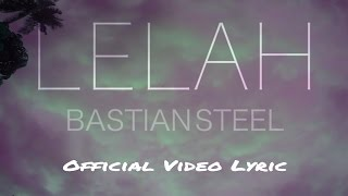 Bastian Steel - Lelah (Official Video Lyric)