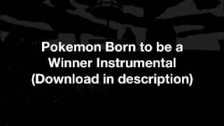 "Pokemon ""Born to be a Winner"" Johto League Champions Theme - [instrumental]"