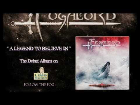 Fogalord - A Legend To Believe In - Album Trailer