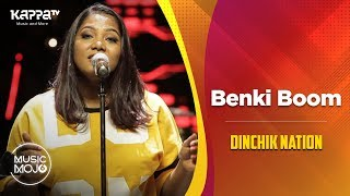 Benki Boom - Dinchik Nation - Sayanora - Music Mojo Season 6 - Kappa TV