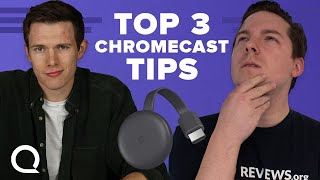 Top 3 Tips for Chromecast Beginners   Chromecast TV Features