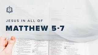 SERMON ON THE MOUNT | Bible Study | Matthew 5-7