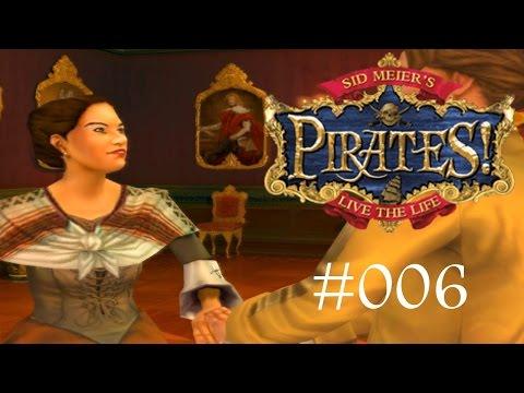 Let's Play SID MEIER'S PIRATES! (2005) [PC] #006 - Tanzen Sie mit meiner Tochter, Sie Verbrecher!