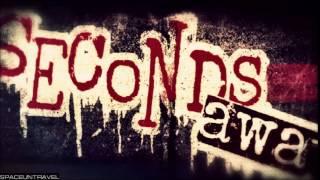 Seconds Away - Dead Wrong