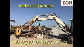 Búa đập đá thủy lực giá rẻ - công ty EON