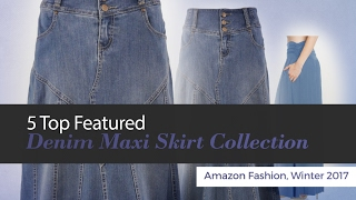 5 Top Featured Denim Maxi Skirt Collection Amazon Fashion, Winter 2017