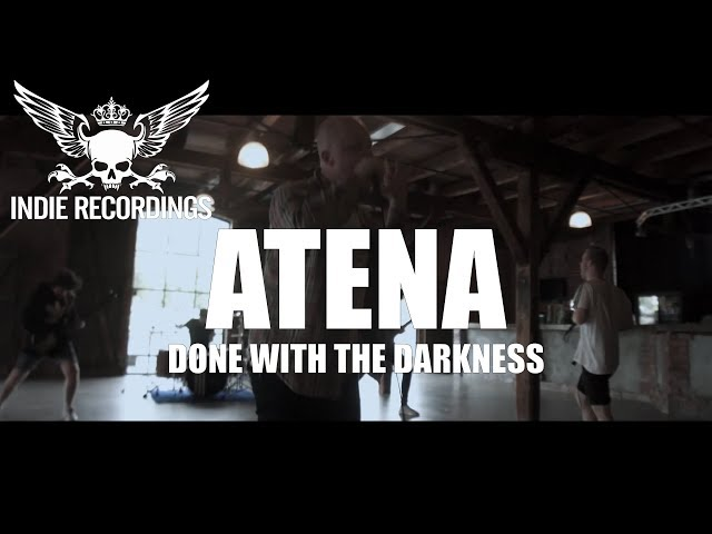 Atena – Done With The Darkness