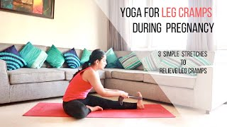 Yoga for Leg Cramps during Pregnancy   3 simple yoga stretches to relieve Leg cramps
