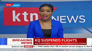 Breaking News: KQ Suspends flights to Guangzhou China following Coronavirus outbreak