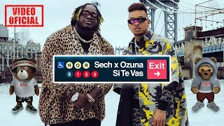 Si Te Vas - Sech feat. Ozuna (Video)