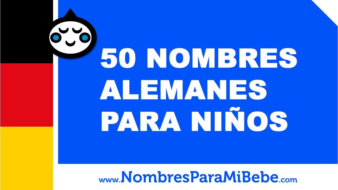 50 nombres alemanes para niños - los mejores nombres para tu bebé - www.nombresparamibebe.com