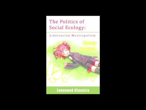 Janet Biehl   Bookchin (1998) The Politics of Social Ecology - Melodic Techno Mix