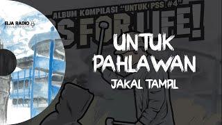 Download lagu Jakal Tampil Untuk Pahlawan Mp3