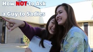 How NOT to Ask a Guy to Sadies